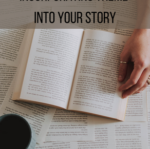 Narrative 101: Incorporating Theme Into Your Story