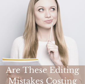 Are These Editing Mistakes Costing You Readers?