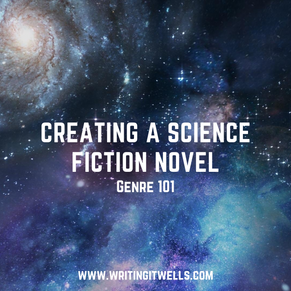 Genre 101: Creating a Science Fiction Novel