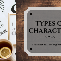 Character 101: Types of Characters