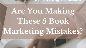 Are You Making These 5 Book Marketing Mistakes?