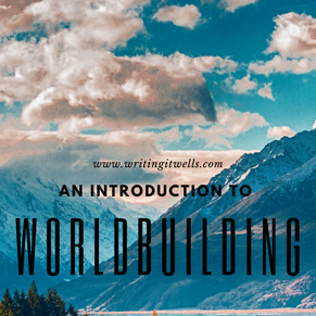 An Introduction to Worldbuilding