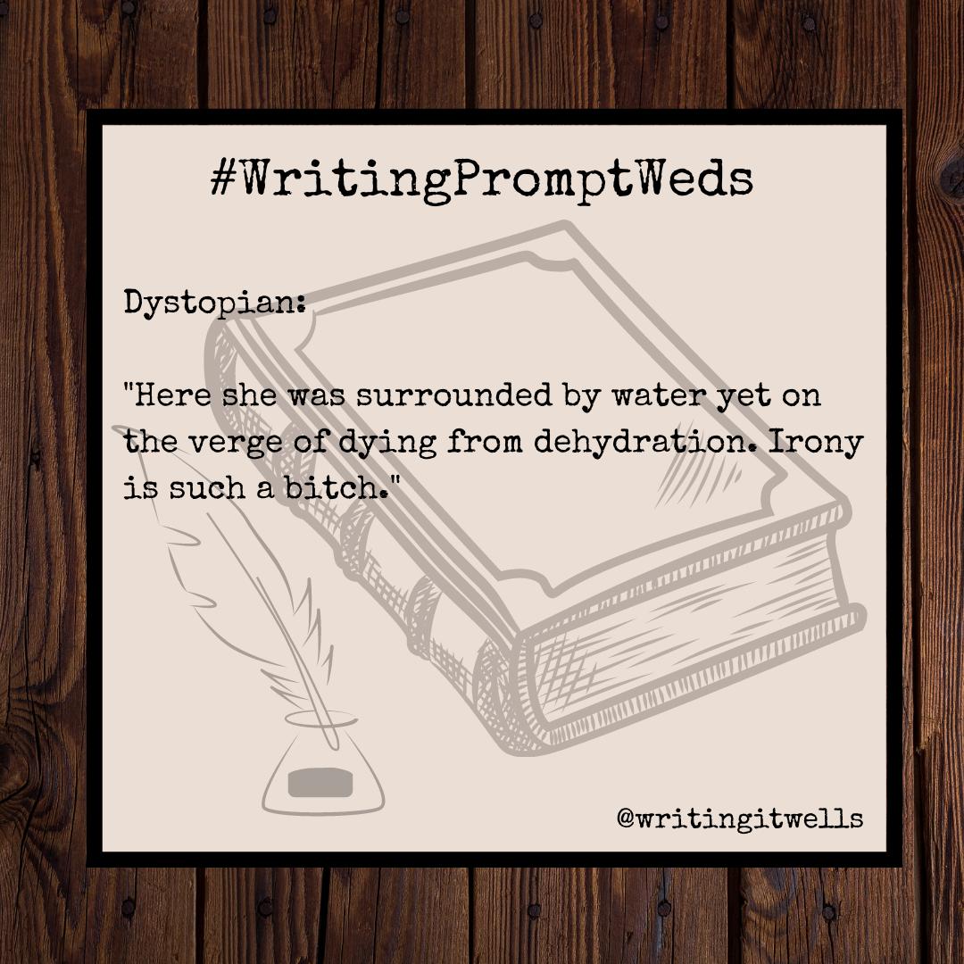 #WritingPromptWeds(28)