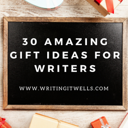 30 Amazing Gift Ideas for Writers