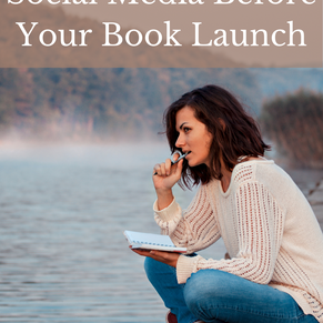 5 Things To Do On Social Media Before Your Book Launch