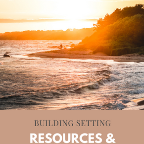 Building Setting: Resources & Inspiration