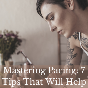 Mastering Pacing: 7 Tips That Will Help Keep Your Reader Enthralled
