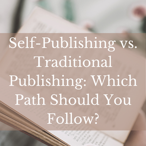 Self-Publishing vs. Traditional Publishing: Which Path Should You Follow?
