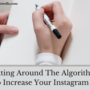 Getting Around The Algorithm: 5 Tips To Increase Your Instagram Visibility