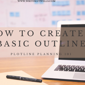 Plotline 101: How to Create A Basic Outline