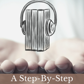 A Step-By-Step Guide To Making An Audio Book