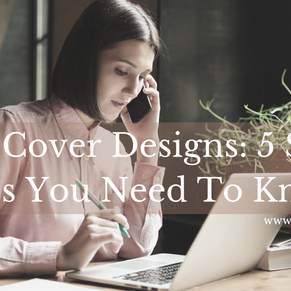 Book Cover Designs: 6 Smart Tips You Need To Know