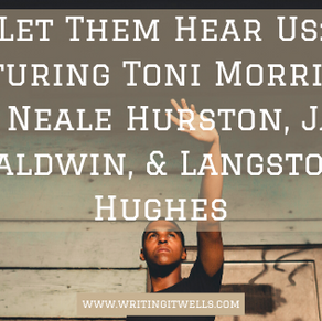 Acknowledgment Series: Featuring Toni Morrison, Zora Neale Hurston, James Baldwin, & Langston Hughes