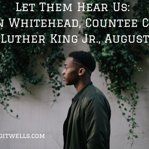 Acknowledgement Series: Colson Whitehead, Countee Cullen, Martin Luther King Jr., August Wilson