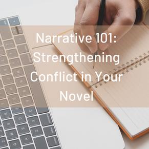 Narrative 101: Strengthening Conflict in Your Novel