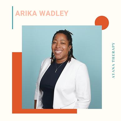 Dr. Arika Wadley