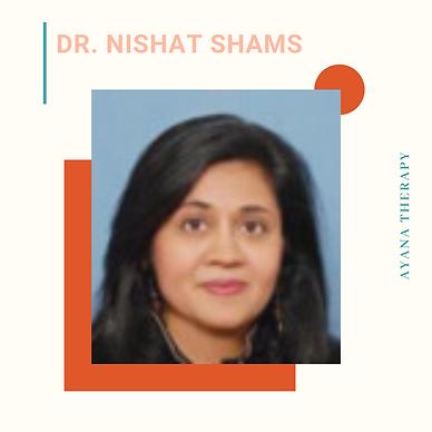 Dr. Nishat Shams