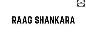 RAAG SHANKARA