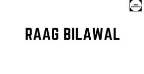 RAAG BILAWAL