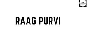 RAAG PURVI