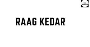 RAAG KEDAR