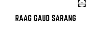 RAAG GAUD SARANG