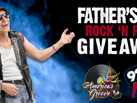 Father's Day Promotion on Classic Rock 92.1 The Axe - Win a $50 gift card from America's Groove!