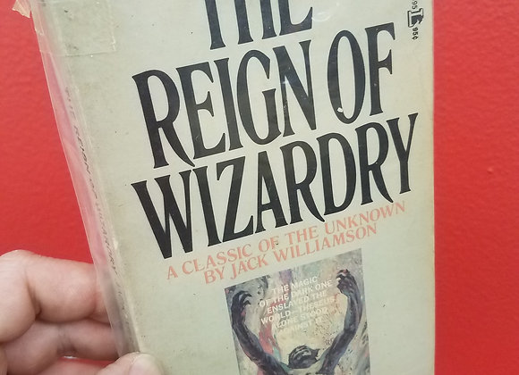 The Reign Of Wizardry