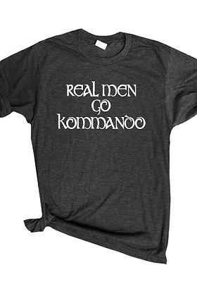 """""""Real Men Go Kommando!"""" Mens Tee"""