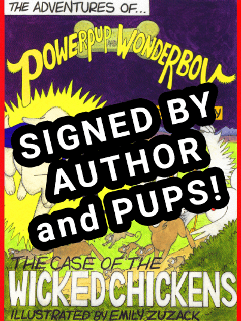 The Adventures of Powerpup and Wonderboy signed + paw prints personalized