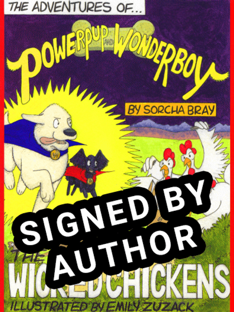 The Adventures of Powerpup and Wonderboy signed