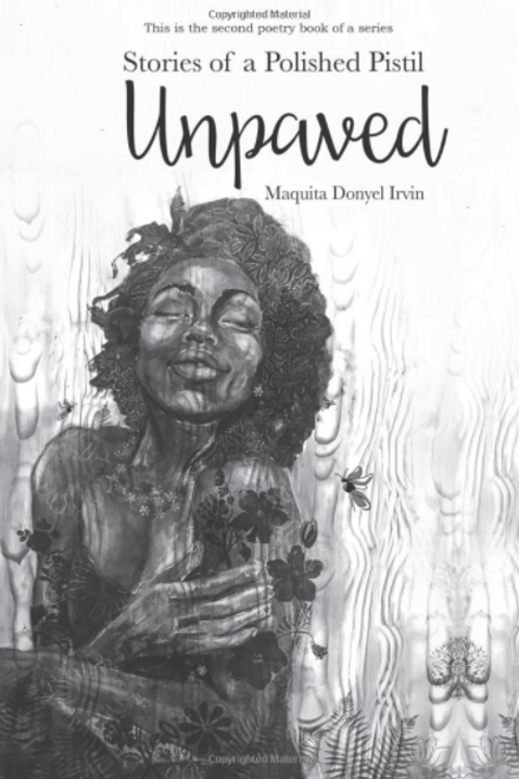 Stories of a Polished Pistil: Unpaved