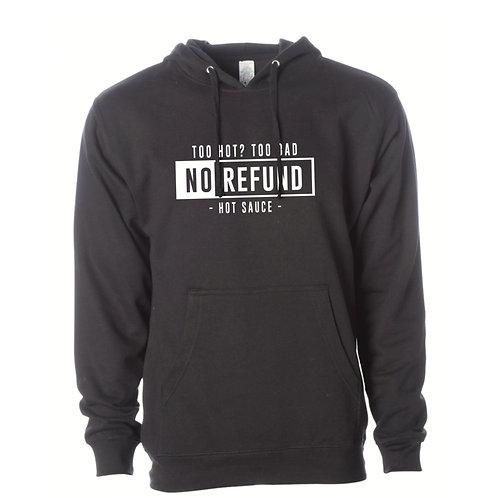 No Refund Hoodie