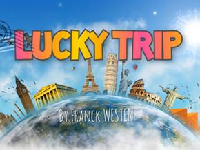 LUCKY TRIP   45 €