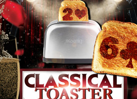 CLASSICAL TOASTER COMEDY | 257€
