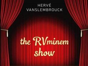the RVminem show   40 €