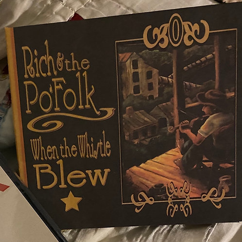 CD Rich and the Po'Folk (features Haywood on Banjo)