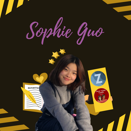Sophie Guo: Zenerations & Dear Asian Youth Editor, Writing Tips, & Overcoming Fear