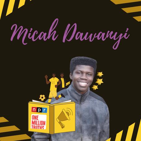Micah Dawanyi: Memoir & Novel Writing, Self-Publishing, & Finding Your Voice