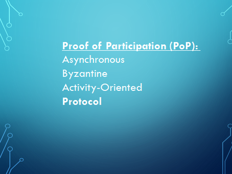 Proof of Participation (PoP): Asynchronous Byzantine Activity-Oriented Protocol