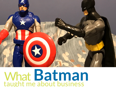 What Batman taught me about business