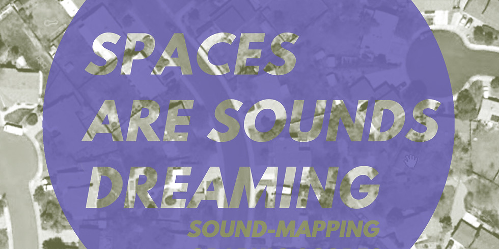 EP01: Spaces Are Sounds Dreaming