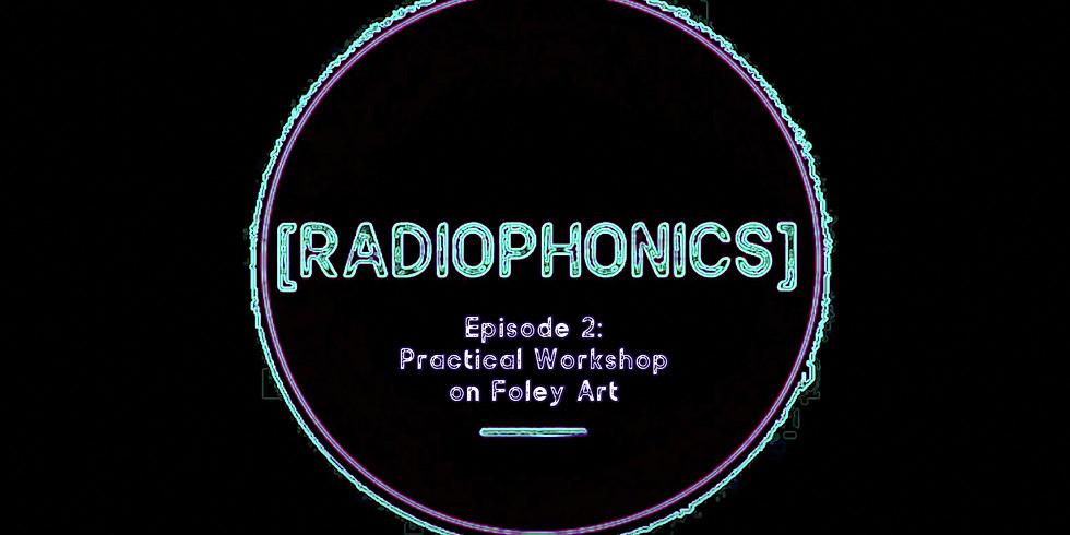 EP02: A Practical Workshop on Foley Art