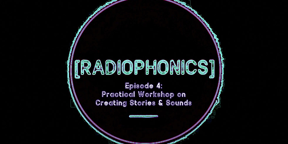 EP04: A Practical Workshop on Creating Stories & Sounds (Live Session