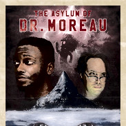 The Asylum of Dr. Moreau
