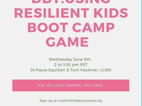 PSYCH WHISPERER PRESENTS: USING RESILIENT KIDS BOOT CAMP GAME