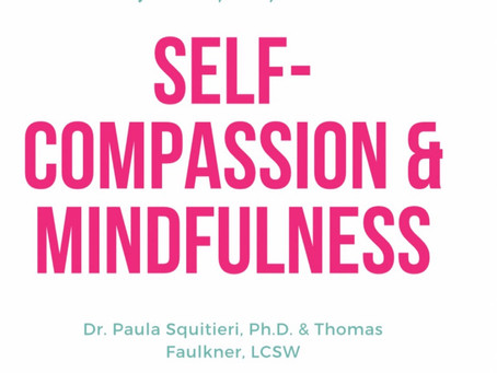 PSYCH WHISPERER PRESENTS: SELF-COMPASSION & MINDFULNESS