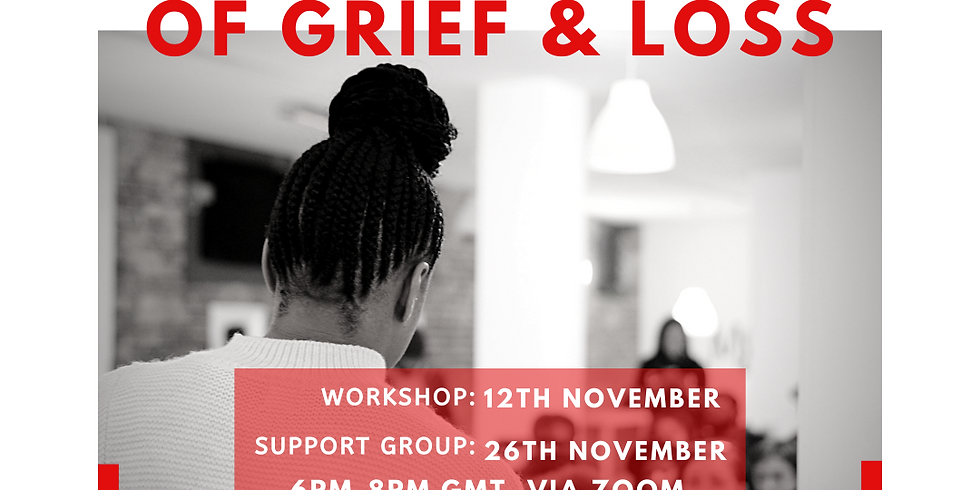 Grief & Loss Support Group (6:00PM)