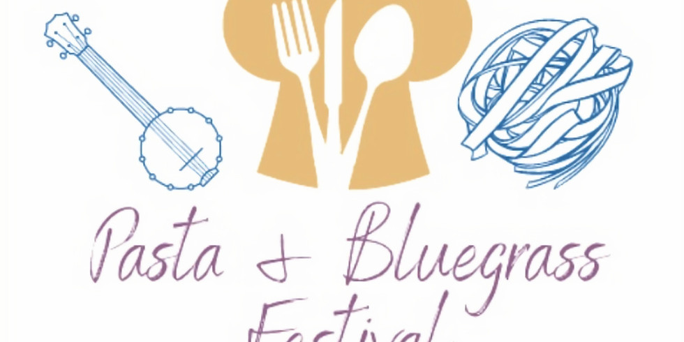 Pasta and Bluegrass Festival 2021