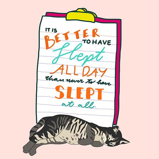 Sleep All Day Print